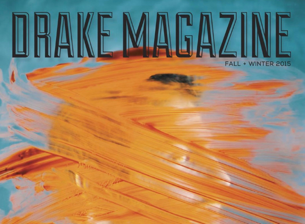 Drake Magazine Fall 2015 FEATURE