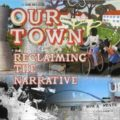 "The Anderson Gallery presents ""Our Town: Reclaiming the Narrative"""