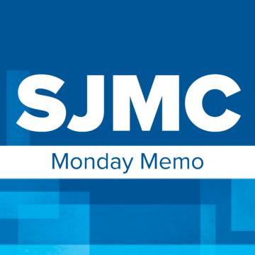 SJMC Monday Memo | Jan. 18, 2021