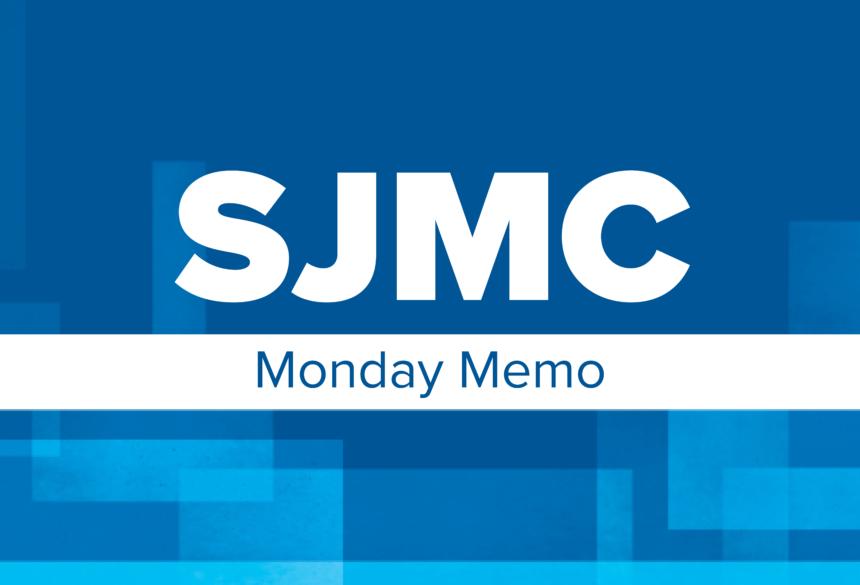 SJMC Monday Memo | Oct. 18, 2021