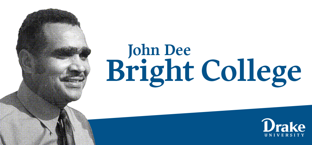 New John Dee Bright College at Drake University to Offer Two-Year Degrees