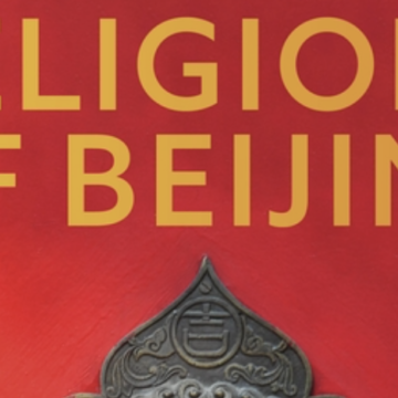 "Virtual book launch: ""Religions of Beijing"" Oct. 13 by The Comparison Project"